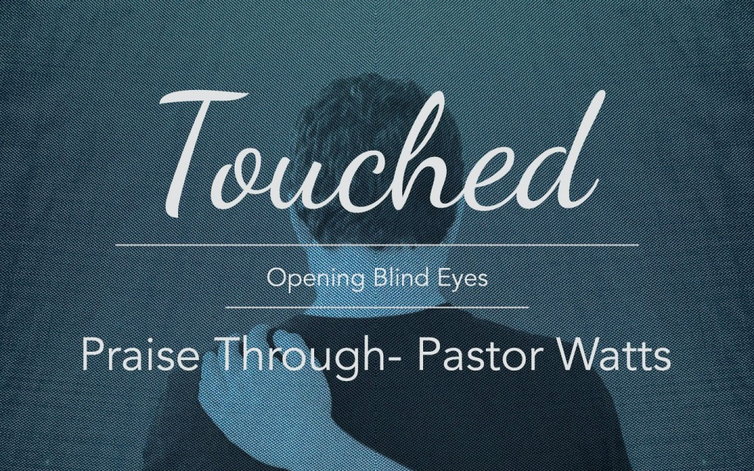 Touched Sermons Archives - Page 2 of 3 - Columbus West